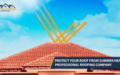 Protect Your Roof From Summer Heat